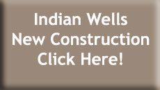Indian Wells New Construction Homes for Sale