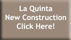 La Quinta New Construction Homes for Sale
