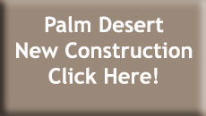 Palm Desert New Construction Homes for Sale