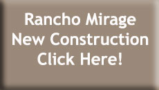Rancho Mirage New Construction Homes for Sale